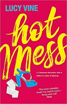 Buy Hot Mess: Bridget Jones for a new generation by Lucy Vine and Read this Book on Kobo's Free Apps. Discover Kobo's Vast Collection of Ebooks and Audiobooks Today - Over 4 Million Titles! Beach Reading, Free Reading, Got Books, Books To Read, Bridget Jones, Hot Mess, What To Read, Carrie Bradshaw, Book Photography