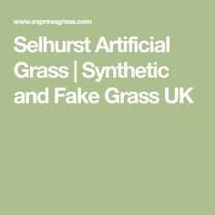 Selhurst Artificial Grass | Synthetic and Fake Grass UK
