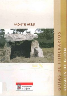 Búscalo en http://absys.asturias.es/cgi-abnet_Bast/abnetop?ACC=DOSEARCH&xsqf01=monte+areo+universidad+popular+itinerarios+rurales