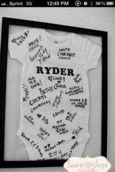 Baby shower ideas - everyone at the baby shower signs a onesie (or bodysuit) for the baby! Cute idea!
