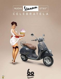 2006: poster to celebrate Vespa's 60th anniversary with a special Vespa 250 GT60, limited edition, only 999 units will be available worldwide
