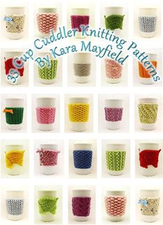 33 Cup Cuddler Knitting Patterns by Kara Mayfield! Such a fab idea! Em ~ will you make me someeee? Yarn Projects, Knitting Projects, Crochet Projects, Learn How To Knit, How To Purl Knit, Knitting Patterns, Crochet Patterns, Knitting Ideas, Fibres