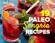 From the traditional summery drinks to the icy sorbets, we've got your boozy Paleo fix covered.