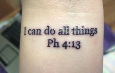 I can do all things through Christ, who strengthens me