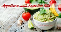 Appetizers with essential oils!