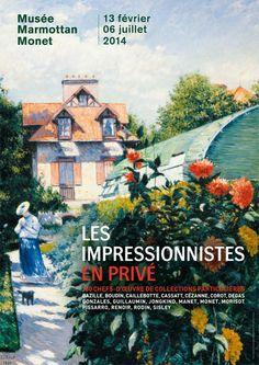 Les impressionnistes en privé : 100 chefs-d'oeuvre de collections particulières. Du 13 février au 6 juillet 2014. Paris, Musée Marmottan Monet.
