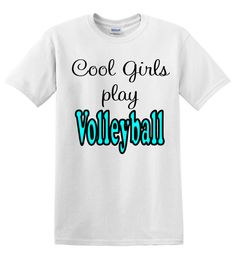 Cool Girls play Volleyball by spursandlace on Etsy, $12.00