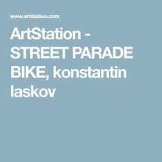 ArtStation - STREET PARADE BIKE, konstantin laskov