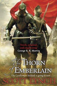 The Thorn of Emberlain by Scott Lynch   These Are The Books Readers Are Most Excited For In 2016