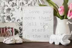 I Love You More than all the Stars in the Sky- Nursery Sign on Etsy, $18.00