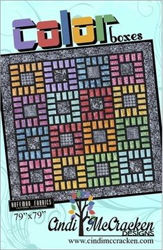 """Color Boxes  This is a fun easy pattern by Cindi McCracken! A great pattern to play with color. Size 79"""" x 79"""" Color Boxes"""