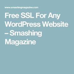 Free SSL For Any WordPress Website – Smashing Magazine