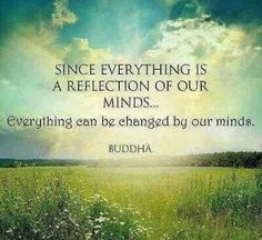 Everything can be changed by our minds....we are the creators of our reality #truth #power #inspiration