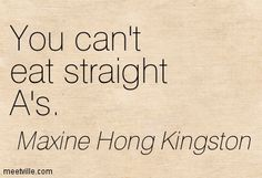 Quotes of Maxine Hong Kingston About earth, right, people, ugly . Maxine Hong Kingston, Expectation Quotes, Word Play, I Love Books, Writer, Author, Earth, Reading, Words