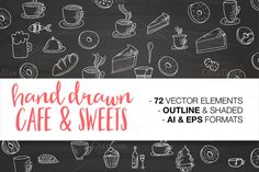 Hand drawn CAFE & SWEETS by Daria Bilberry on @creativemarket