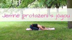 Jemné protažení s jógou   začátečníci