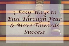 Fear can stop you in your tracks but how do you overcome fear and move towards success? Turn's out it's easier than you may think!