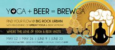 Eventbrite - Big Rock Urban presents Yoga + Beer = Brewga - Thursday, 12 May 2016 at Big Rock Urban Brewery & Eatery, Vancouver, BC. Brewery, Vancouver, Finding Yourself, Yoga, Music, Musica, Musik, Muziek, Music Activities