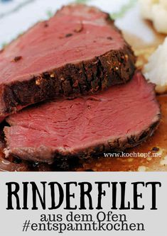 Rinderfilet aus dem Ofen Beef fillet from the oven, thanks to low cooking to the point and without a gray edge # relax cooking Beef Steak Recipes, Healthy Beef Recipes, Beef Recipes For Dinner, Roast Recipes, Crockpot Recipes, Pampered Chef, Easy Cooking, Cooking Tips, Beef Stew Stove Top