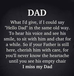 Dad In Heaven Quotes, Miss You Dad Quotes, Dad Passing Away Quotes, Prayer For Dad, Miss My Daddy, I Love My Dad, Missing Dad, Grief Poems, Remembering Dad
