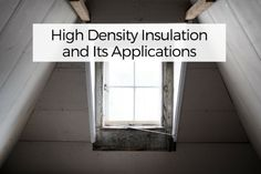 High Density Insulation and Its Applications
