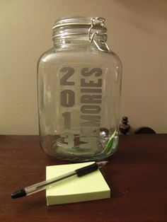 Memory Jar: Write down significant events, memories or feelings. Read them together as a family on New Year's Eve A lady I work with does this and I think it's such a cute idea!