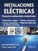 LIBROS: INSTALACIONES ELÉCTRICAS PROYECTOS RESIDENCIALES E...