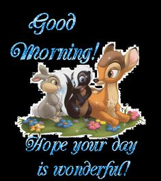 Bambi, Thumper and Flower Good Morning Wishes