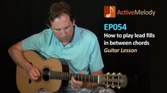 One of my favorite teachers on the net. I actually subscribe to Active Melody. How to play lead fills between chords - Guitar Lesson - Filler licks - E...