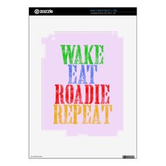 Wake Eat ROADIE Repeat Decals For The iPad 2 - party gifts gift ideas diy customize