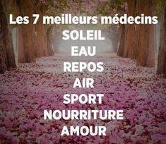 Les 7 meilleurs médecins. #citation #citationdujour #proverbe #quote #frenchquote #pensées #phrases #french #français