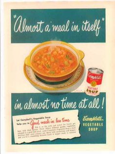 Campbell's Vegetable Soup – Almost a meal in itself – Sold (1949)