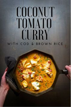 A simple coconut tomato curry with heart healthy cod that is full of flavor from its combination of spices, coconut milk, fire roasted tomatoes, and lime juice. Served over brown rice to create an easy weeknight meal or a dish worthy of serving to guests. #curry #dinnerrecipes #seafoodrecipes #castironcooking #glutenfreerecipes Halal Recipes, Cod Recipes, Curry Recipes, Fish Recipes, Seafood Recipes, Seafood Dishes, Dinner Recipes, Cod And Rice Recipe, Tattoo
