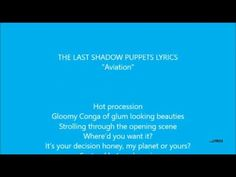 The Last Shadow Puppets - Aviation (Official Lyrics)