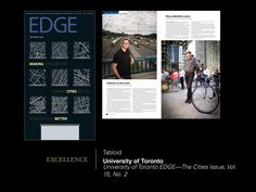 2014 UCDA Design Competition winner—Tabloid: University of Toronto Edge—The Cities Issue, Vol. 15, No. 2. ucda.com/images/2014_COMP_WINNERS_LIST_COMPLETE.pdf