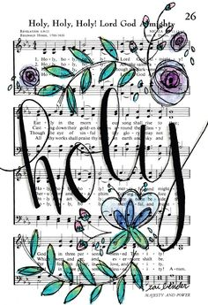 Holy Holy Holy Lord God Almighty Print Hymn Fine Art Hymnal Watercolor Ink Painting Praise Sheet Music Hand Lettering Calligraphy Bible Journaling by Growing Meadows Tai Bender Hymn Art, Scripture Art, Bible Art, Book Art, Sheet Music Crafts, Sheet Music Art, Music Sheets, Psalm 77, Bibel Journal