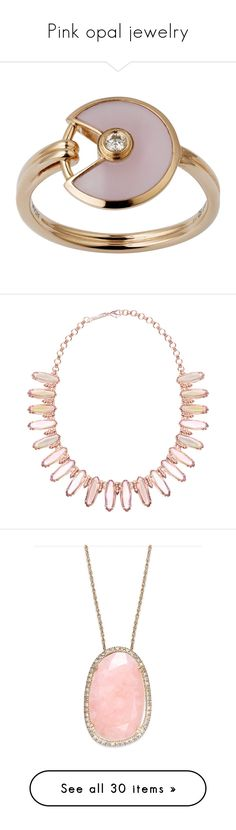 """""""Pink opal jewelry"""" by missloveschic ❤ liked on Polyvore featuring jewelry, rings, accessories, opal jewelry, pink jewelry, opal diamond ring, pink diamond ring, red gold ring, necklaces and iridescent peach"""