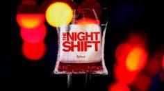The Night Shift TV Show 2014
