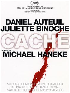 Directed by Michael Haneke. With Daniel Auteuil, Juliette Binoche, Maurice Bénichou, Annie Girardot. A married couple is terrorized by a series of surveillance videotapes left on their front porch. Juliette Binoche, Hd Movies, Movies To Watch, Movies Online, George Daniel, Bernard Le Coq, Film Thriller, Michael Haneke, Writers