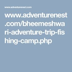 Bheemeshwari is the amazing place for fishing and nature camp.