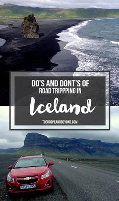 The complete guide to roadtripping in Iceland #travel http://toeuropeandbeyond.com/dos-and-donts-of-an-iceland-road-trip/