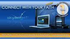 """I just connected with my faith by entering the """"I'm a Connected Christian"""" Sweepstakes! Enter to win a Chromebook PC, iPad®, Roku Streaming Player and a flatscreen TV, plus a 1-yr subscription on all devices."""