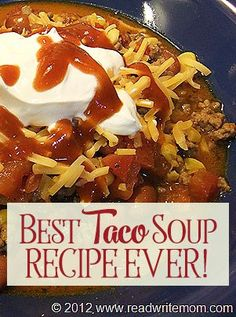 Best Taco Soup Recipe Ever- Quick and Easy Dinner Idea Looking for a great taco soup recipe? This is, hand's down, the easiest and best taco soup recipe ever! Makes a great quick and easy dinner idea. Easy Soup Recipes, Gourmet Recipes, Mexican Food Recipes, Crockpot Recipes, Cooking Recipes, Mexican Taco Soup Recipe, Taco Soup Recipe Easy Crock Pot, Recipes Dinner, Quick And Easy Taco Soup Recipe