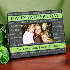 Give dad a personalized frame this year for Father's Day!  $26.00