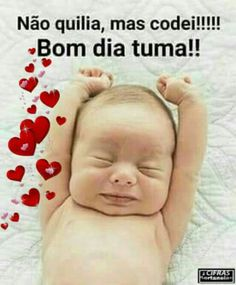 Memes, 🤖, and dia: nao quilia, mas codei! Cute Baby Girl, Cute Babies, Inspiring Quotes About Life, Inspirational Quotes, Morning Quotes Images, Smiley Emoji, Best Memes, Life Quotes, Words
