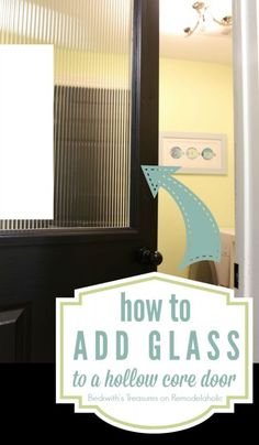 How to Add a Glass Window to a Hollow Core Door. What a beautiful transformation. #diy #door