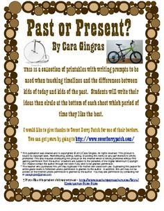Past or Present, Then or Now? - This is 4 pages of journal/writing prompts that can be used whole class for younger kiddos or independently in a writing center for the older kiddos. I use these when teaching timelines and the difference between kids of today and kids of the past. $1.00
