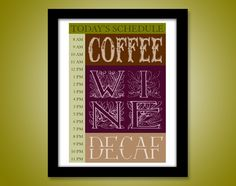 Today's Drinking Schedule 8x10 Framed Print. $19.95, via Etsy.