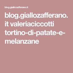 blog.giallozafferano.it valeriaciccotti tortino-di-patate-e-melanzane