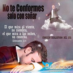 No te conformes con solo Soñar - Consejo Bibliatodo del Día